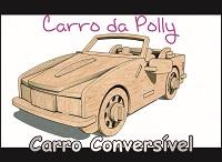 CARRO CONVERSÍVEL ESCALA POLLY